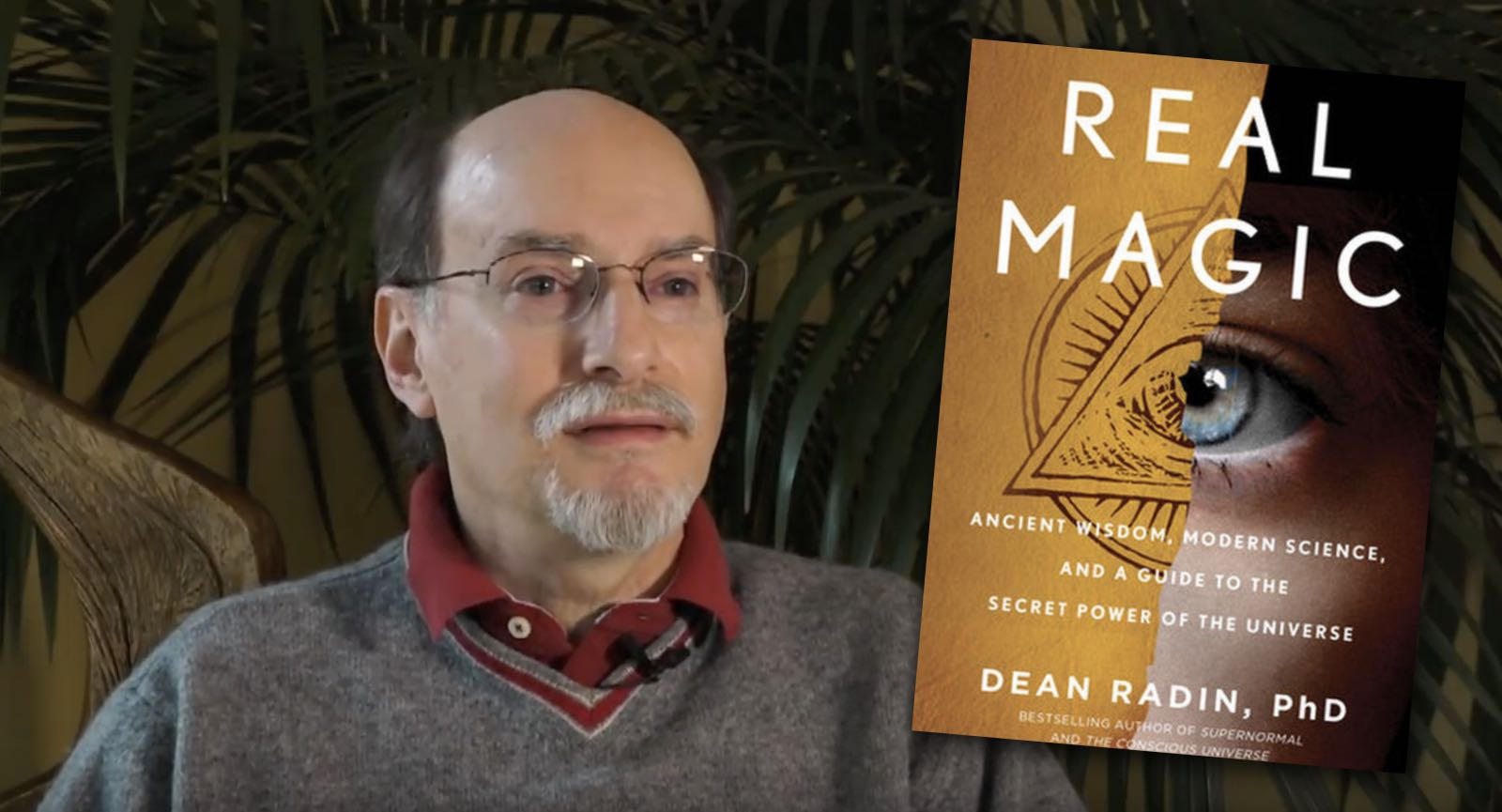Dean Radin to release a new book on science and magic